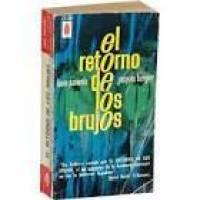 EL RETORNO DE LOS BRUJOS, RESUMEN