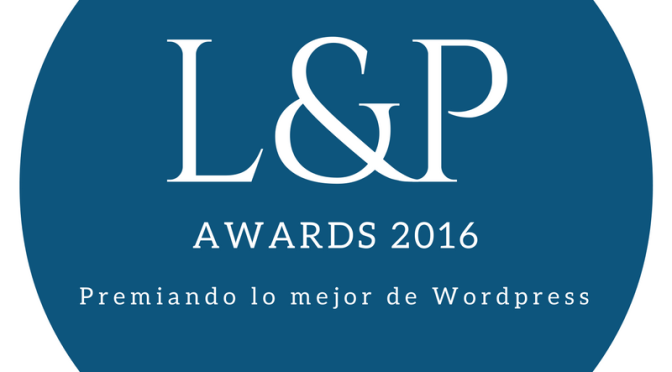 Lista definitiva de blogs nominados a los L&P Awards 2016